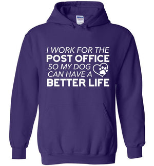 Postal Worker Tees Hoodies Purple / S I work for the PO for my dog Hoodie