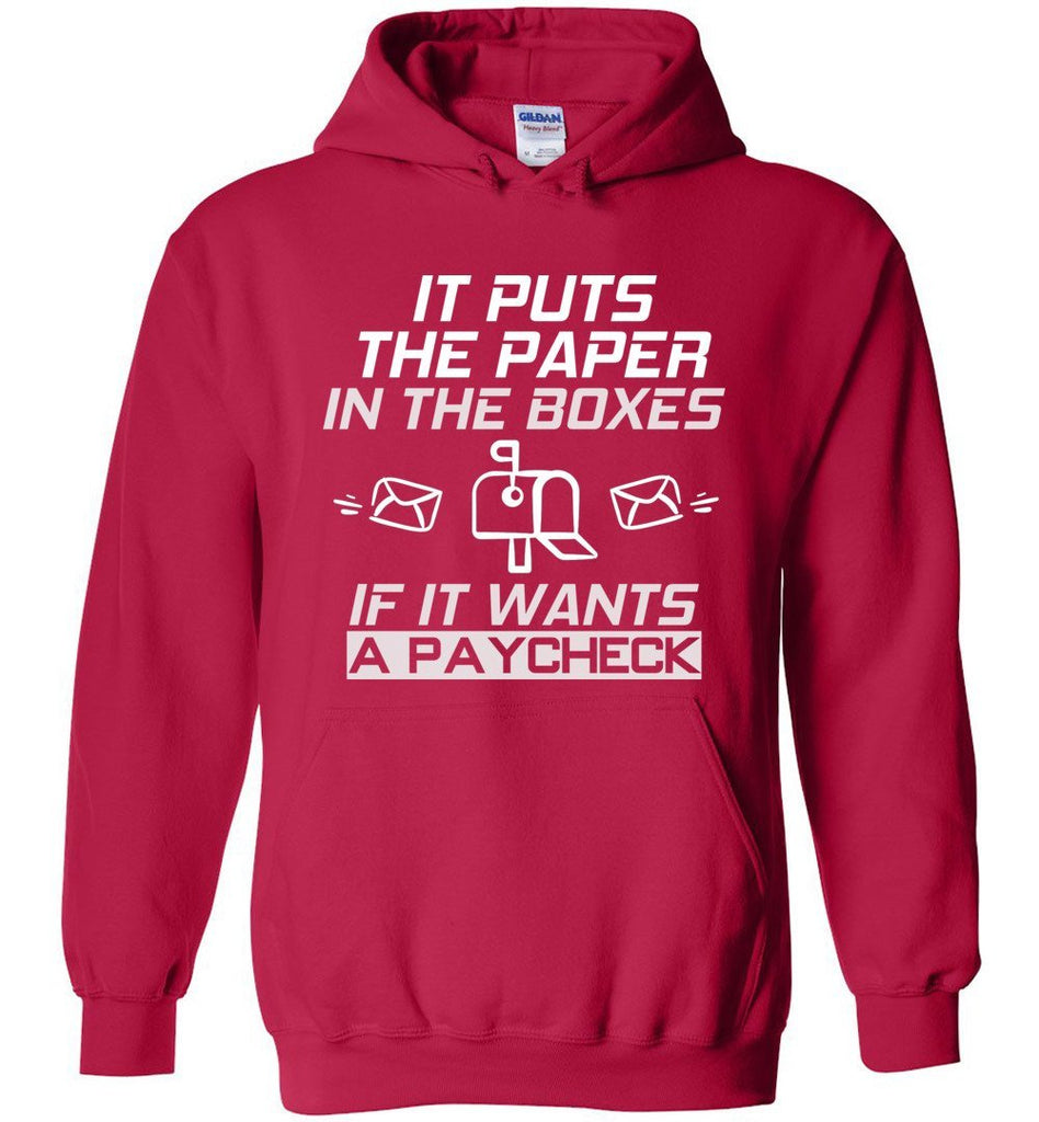 Postal Worker Tees Hoodies Cherry Red / S If it wants a paycheck Hoodie