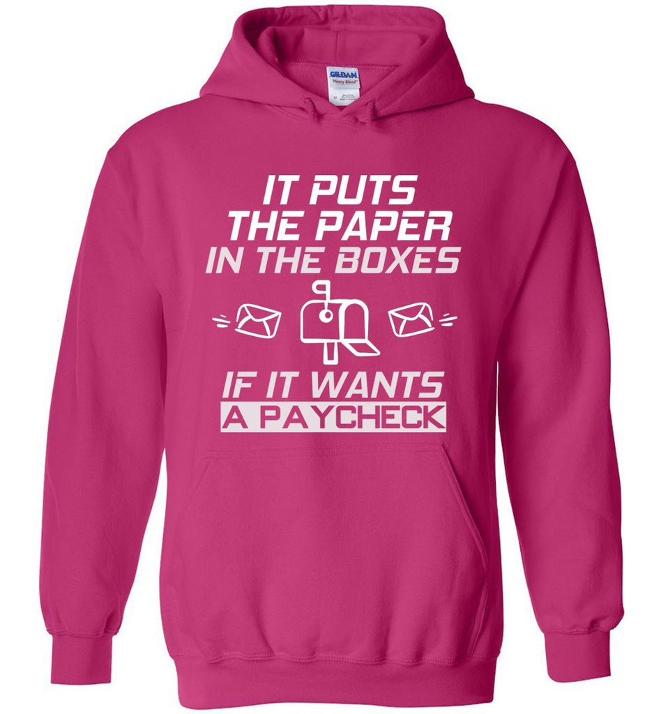 Postal Worker Tees Hoodies Heliconia / S If it wants a paycheck Hoodie