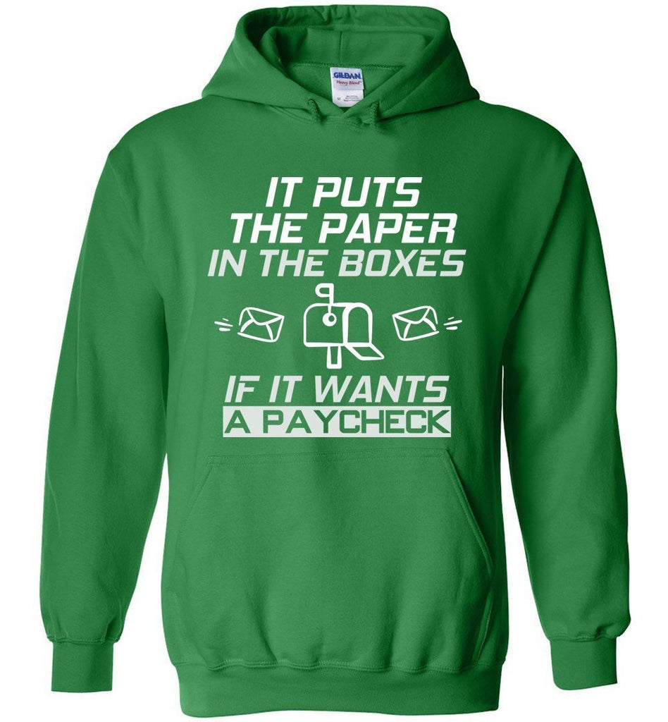 Postal Worker Tees Hoodies Irish Green / S If it wants a paycheck Hoodie