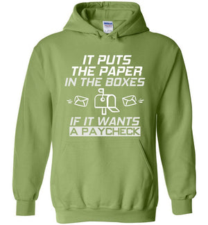 Postal Worker Tees Hoodies Kiwi / S If it wants a paycheck Hoodie