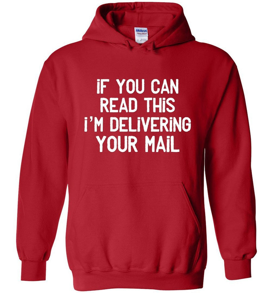 Postal Worker Tees Hoodies Red / S If you can read this I'm delivering your mail Hoodie