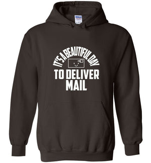 Postal Worker Tees Hoodies Dark Chocolate / S It's a beautiful day to deliver mail Hoodie