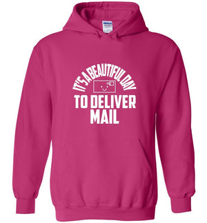 Postal Worker Tees Hoodies Heliconia / S It's a beautiful day to deliver mail Hoodie
