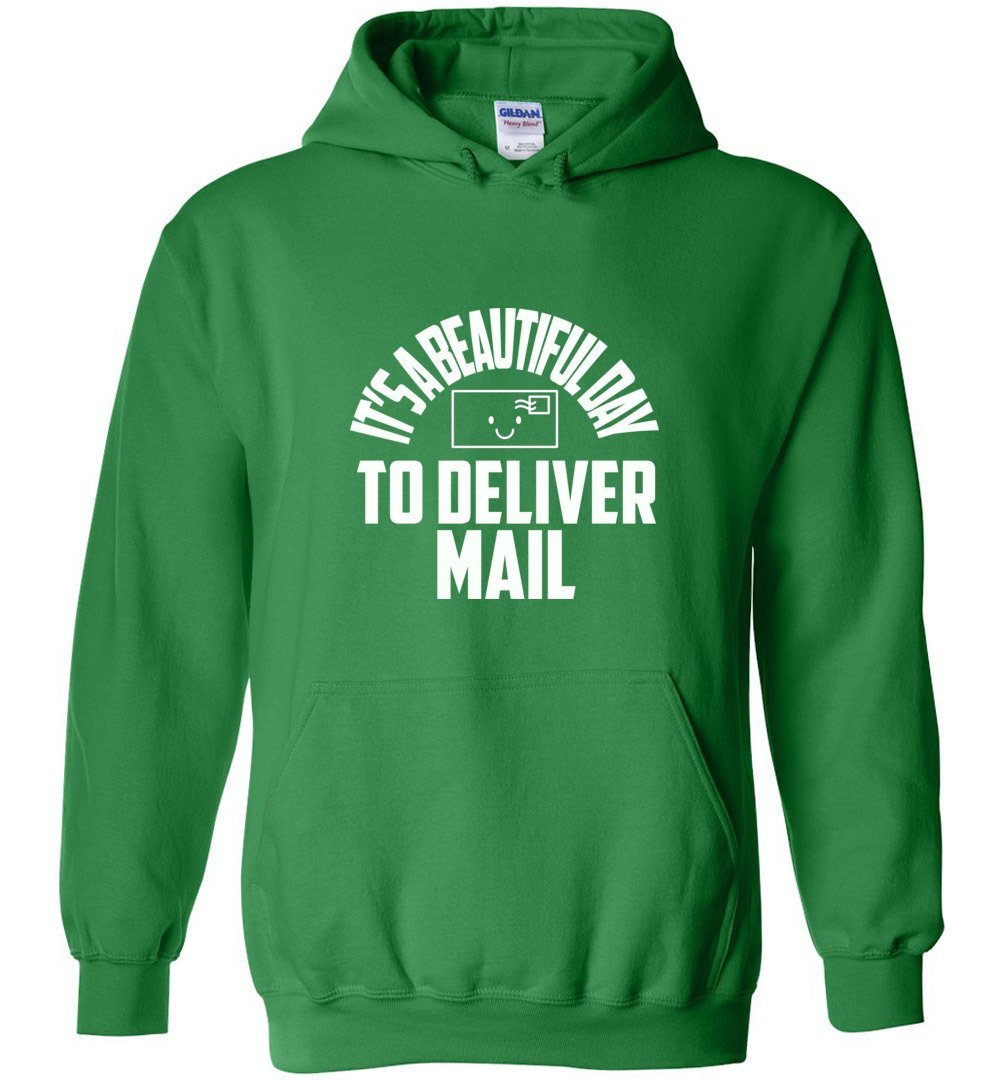 Postal Worker Tees Hoodies Irish Green / S It's a beautiful day to deliver mail Hoodie