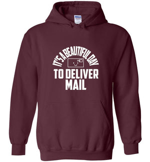 Postal Worker Tees Hoodies Maroon / S It's a beautiful day to deliver mail Hoodie