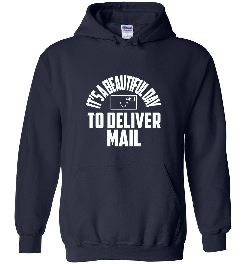 Postal Worker Tees Hoodies Navy / S It's a beautiful day to deliver mail Hoodie