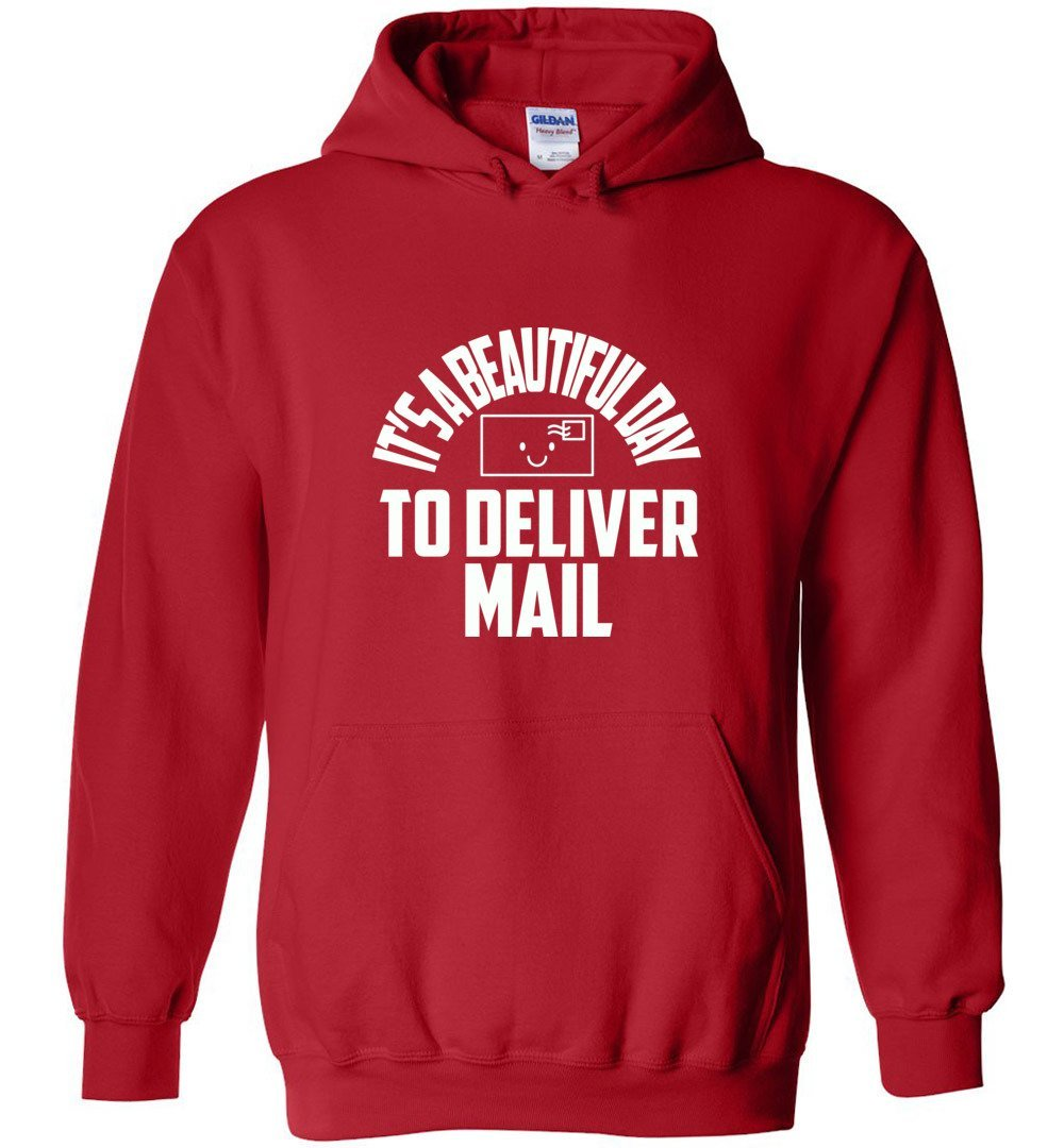 Postal Worker Tees Hoodies Red / S It's a beautiful day to deliver mail Hoodie