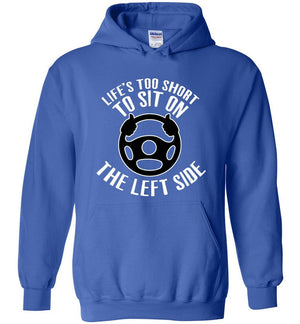 Postal Worker Tees Hoodies Royal Blue / S Life is too short to sit on the left Hoodie