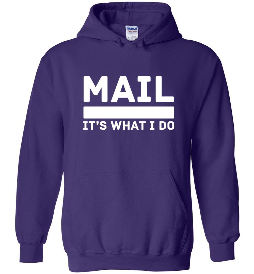 Postal Worker Tees Hoodies Purple / S Mail It's What I do Hoodie