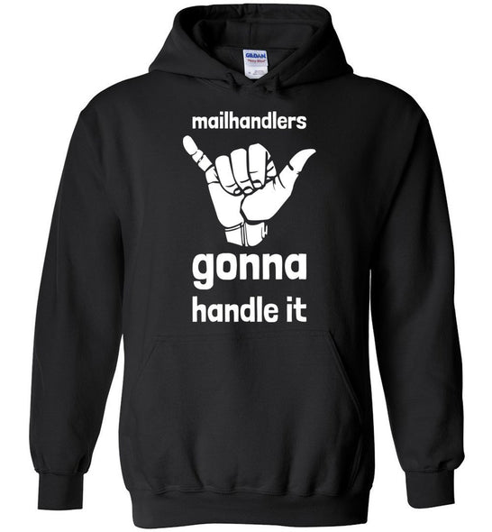 Postal Worker Tees Hoodies Black / S Mailhandlers gonna handle it Hoodie