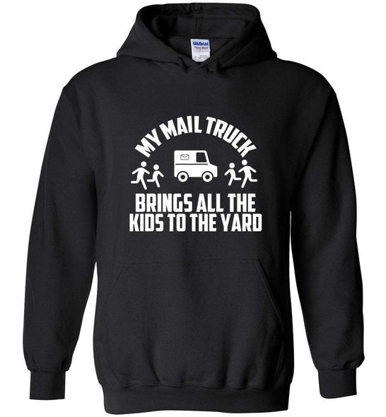 Postal Worker Tees Hoodies Black / S My mail truck brings all the kids to the yard Hoodie