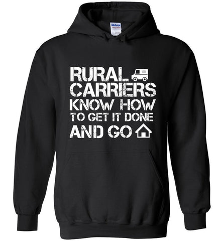 Rural Carriers Get the route done Hoodie