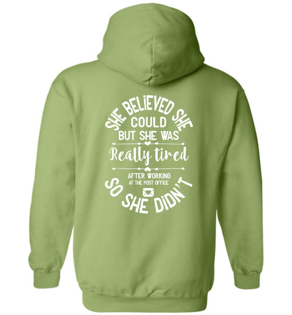 Postal Worker Tees Hoodies Kiwi / S She believed she could - Women's Hoodie - Back design