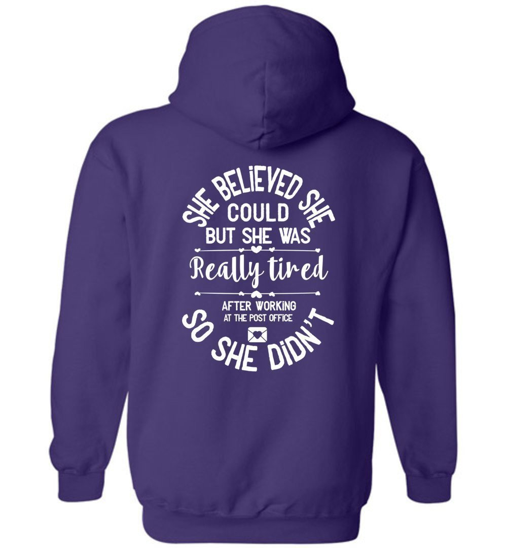 Postal Worker Tees Hoodies Purple / S She believed she could - Women's Hoodie - Back design