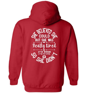 Postal Worker Tees Hoodies Red / S She believed she could - Women's Hoodie - Back design