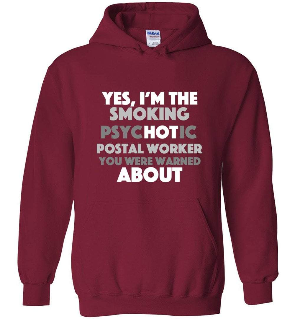 Postal Worker Tees Hoodies Cardinal Red / S Smoking hot or psychotic? Hoodie