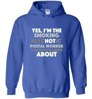 Postal Worker Tees Hoodies Royal Blue / S Smoking hot or psychotic? Hoodie