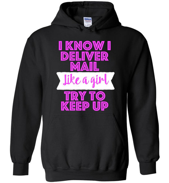 Postal Worker Tees Hoodies Black / S Try to keep up Hoodie