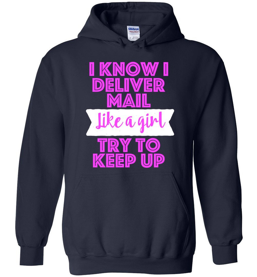 Postal Worker Tees Hoodies Navy / S Try to keep up Hoodie