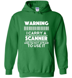 Postal Worker Tees Hoodies Irish Green / S Warning I carry a Scanner Hoodie