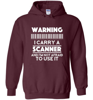 Postal Worker Tees Hoodies Maroon / S Warning I carry a Scanner Hoodie