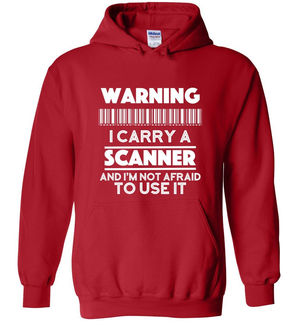 Postal Worker Tees Hoodies Red / S Warning I carry a Scanner Hoodie