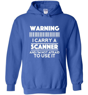 Postal Worker Tees Hoodies Royal Blue / S Warning I carry a Scanner Hoodie
