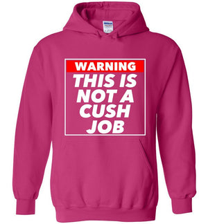 Postal Worker Tees Hoodies Heliconia / S Warning this is not a cush job Hoodie