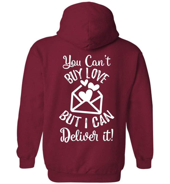 Postal Worker Tees Hoodies Cardinal Red / S You can't buy love but I can deliver it Back design Hoodie