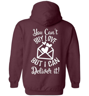 Postal Worker Tees Hoodies Maroon / S You can't buy love but I can deliver it Back design Hoodie
