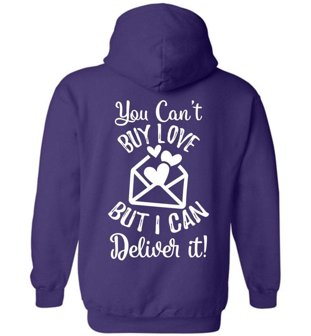 Postal Worker Tees Hoodies Purple / S You can't buy love but I can deliver it Back design Hoodie