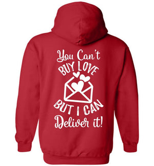 Postal Worker Tees Hoodies Red / S You can't buy love but I can deliver it Back design Hoodie