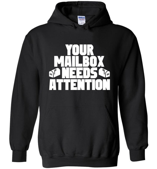 Postal Worker Tees Hoodies Black / S Your mailbox needs attention - Hoodie