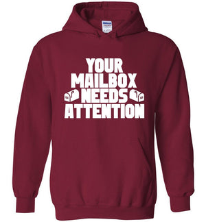 Postal Worker Tees Hoodies Cardinal Red / S Your mailbox needs attention - Hoodie
