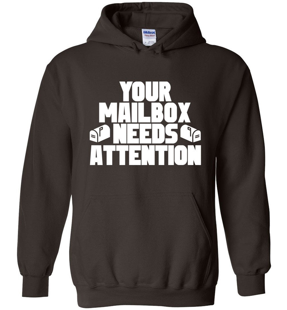 Postal Worker Tees Hoodies Dark Chocolate / S Your mailbox needs attention - Hoodie