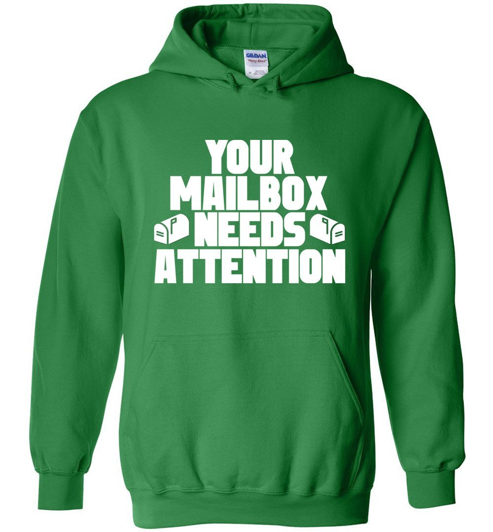 Postal Worker Tees Hoodies Irish Green / S Your mailbox needs attention - Hoodie