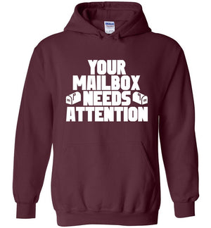 Postal Worker Tees Hoodies Maroon / S Your mailbox needs attention - Hoodie