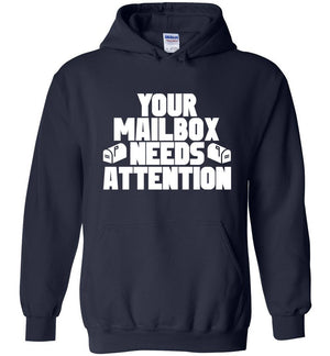 Postal Worker Tees Hoodies Navy / S Your mailbox needs attention - Hoodie