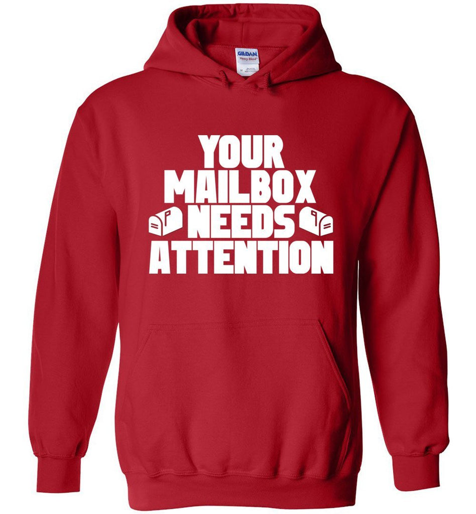 Postal Worker Tees Hoodies Red / S Your mailbox needs attention - Hoodie