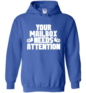 Postal Worker Tees Hoodies Royal Blue / S Your mailbox needs attention - Hoodie