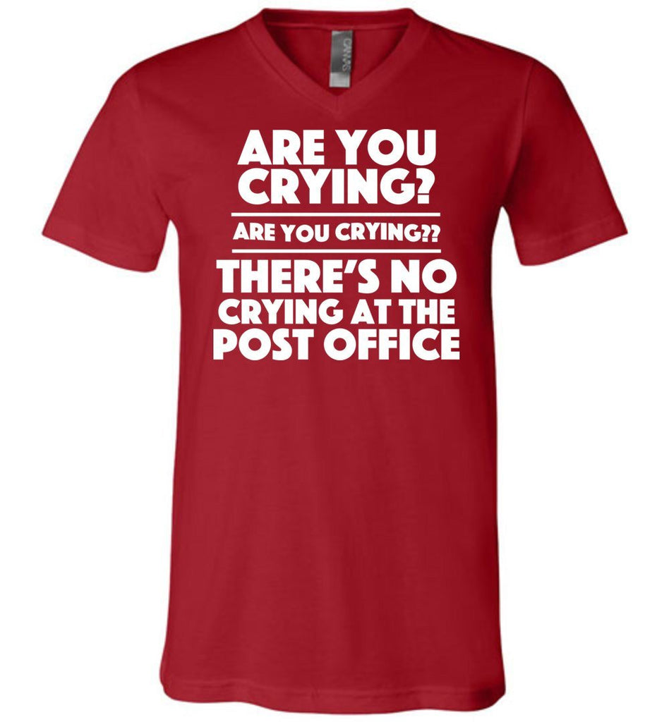 Postal Worker Tees Men's V-Neck Canvas Red / S Are you crying? Men's V-Neck Tshirt