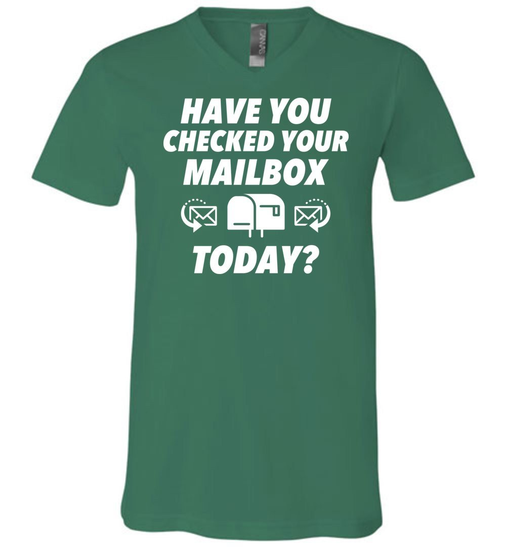 Postal Worker Tees Men's V-Neck Kelly / S Have you checked your mailbox Men's V-Neck Tshirt