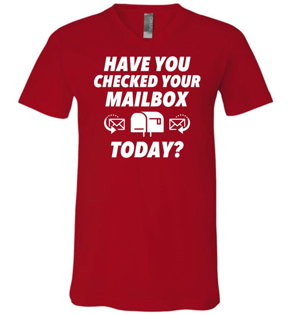 Postal Worker Tees Men's V-Neck Red / S Have you checked your mailbox Men's V-Neck Tshirt