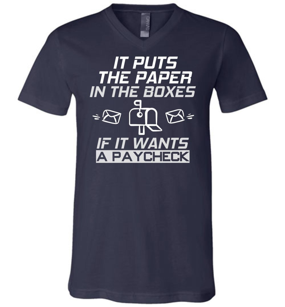 Postal Worker Tees Men's V-Neck Navy / S If it wants a paycheck Men's V-Neck Tshirt