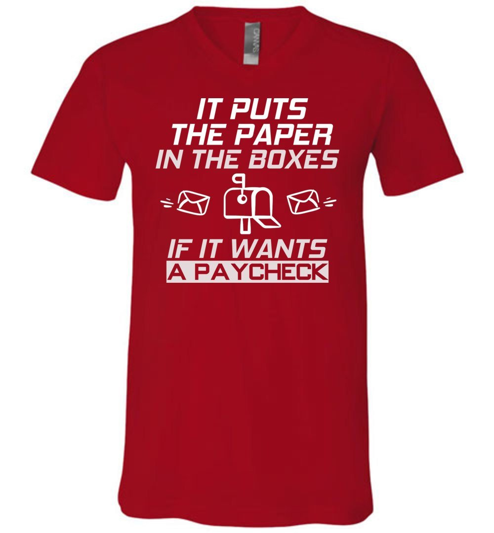 Postal Worker Tees Men's V-Neck Red / S If it wants a paycheck Men's V-Neck Tshirt