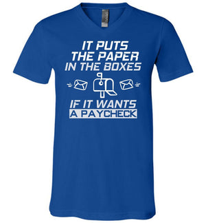 Postal Worker Tees Men's V-Neck True Royal / S If it wants a paycheck Men's V-Neck Tshirt