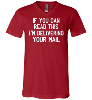 Postal Worker Tees Men's V-Neck Canvas Red / S If you can read this I'm delivering your mail Men's V-Neck Tshirt