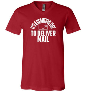 Postal Worker Tees Men's V-Neck Canvas Red / S It's a beautiful day to deliver mail Men's V-Neck Tee
