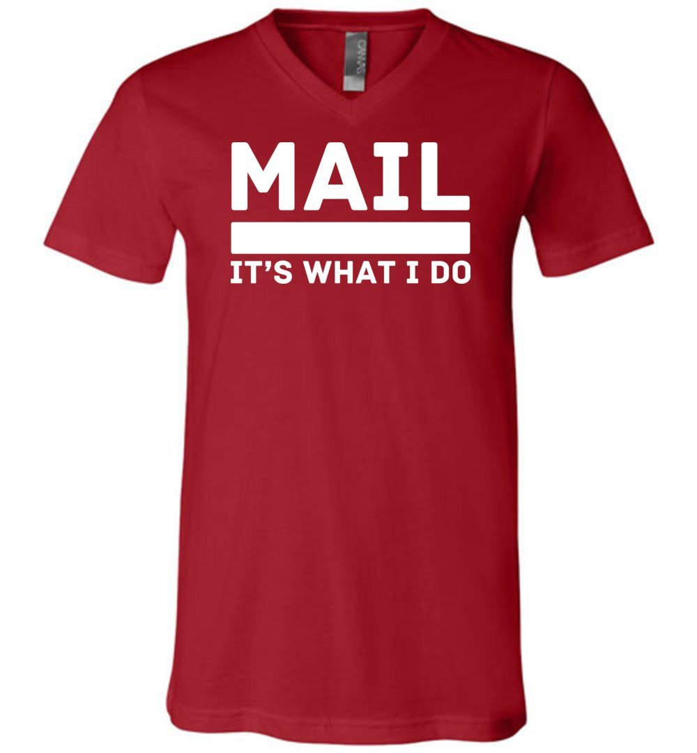 Postal Worker Tees Men's V-Neck Canvas Red / S Mail It's What I do Men's V-Neck Tee